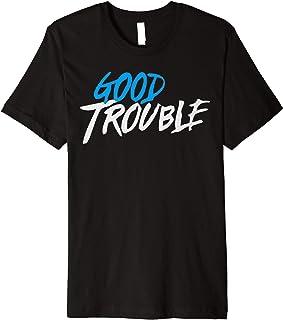Good Necessary Trouble Premium T-Shirt