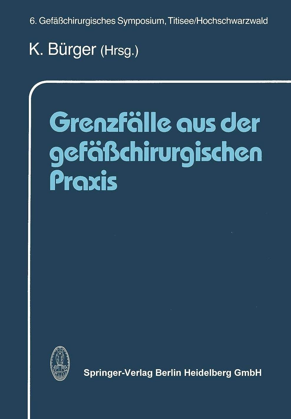 Grenzf?lle aus der gef??chirurgischen Praxis (German Edition)