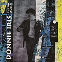Out of the Blue by Donnie Iris And The Cruisers (November 16, 1993)