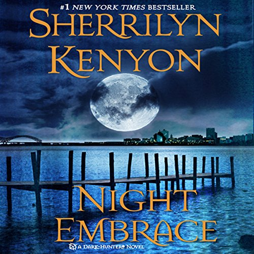 Night Embrace     A Dark-Hunter Novel              Written by:                                                                                                                                 Sherrilyn Kenyon                               Narrated by:                                                                                                                                 Carrington MacDuffie                      Length: 13 hrs and 4 mins     4 ratings     Overall 4.5