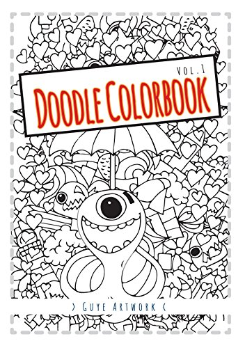 Doodle Colorbook: A collection of Guye's Doodles (English Edition)