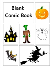 Blank Comic Book: Halloween Cover, 120 pages, 5 repeating blank templates, 8.5 by 11