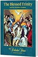 The Blessed Trinity, Semester Edition, PAPERBACK 1939231809 Book Cover