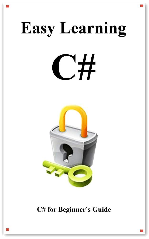 郊外悪行フォークEasy Learning C#: C# for Beginner's Guide (English Edition)