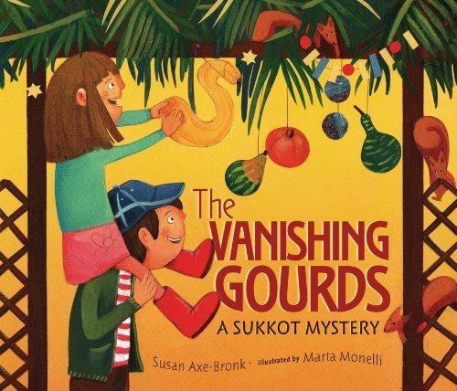 The Vanishing Gourds: A Sukkot Mystery by Susan Axe-Bronk (2012-08-01)