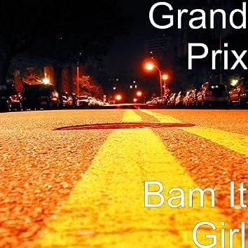 Bam It Girl
