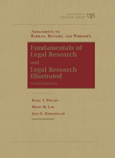 Assignments to Barkan, Bintliff and Whisner's Fundamentals of Legal Research, 10th and Legal Research Illustrated