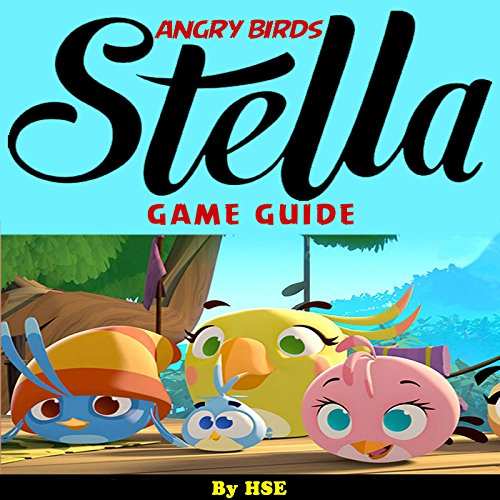 Angry Birds Stella Game Guide cover art