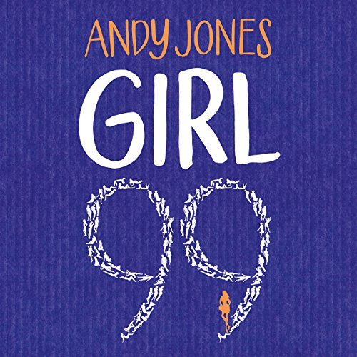 Girl 99 audiobook cover art