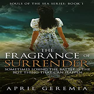 The Fragrance of Surrender audiobook cover art