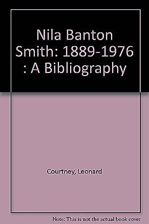 Nila Banton Smith: 1889-1976 : A Bibliography