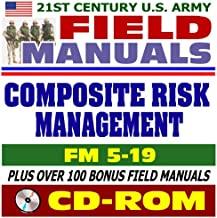 21st Century U.S. Army Field Manuals: Composite Risk Management FM 5-19 (CD-ROM)