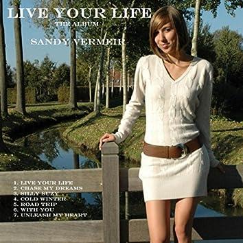 Live Your Life - The Album