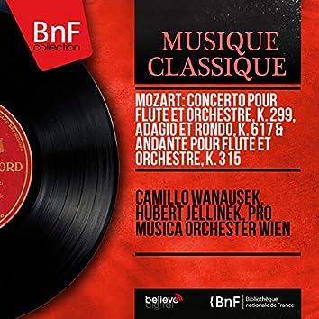 Mozart: Concerto pour flûte et orchestre, K. 299, Adagio et Rondo, K. 617 & Andante pour flûte et orchestre, K. 315 (Mono Version)