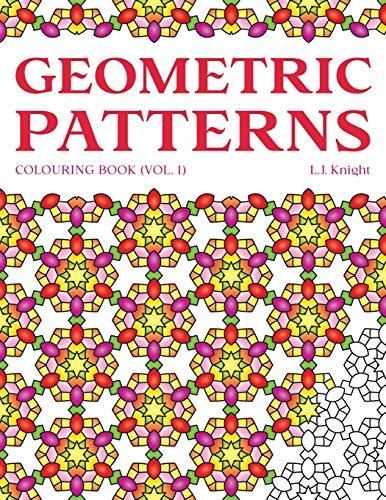 Geometric Patterns Colouring Book: 50 Unique Pattern Designs (LJK Colouring Books)