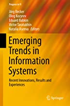 Emerging Trends in Information Systems: Recent Innovations, Results and Experiences (Progress in IS)