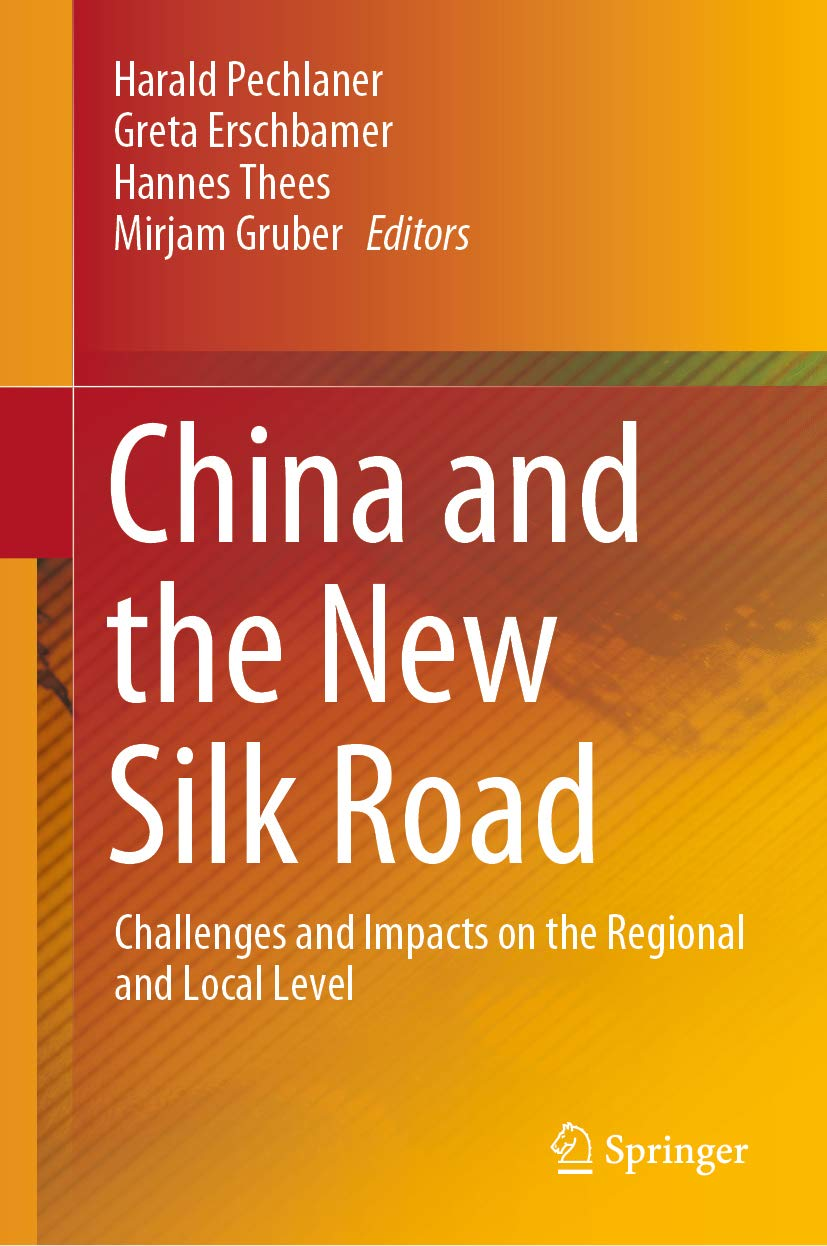 China and the New Silk Road: Challenges and Impacts on the Regional and Local Level