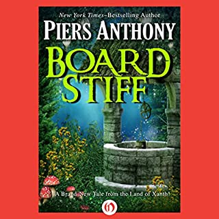 Board Stiff                   By:                                                                                                                                 Piers Anthony                               Narrated by:                                                                                                                                 Matthew Josdal                      Length: 13 hrs and 47 mins     96 ratings     Overall 4.1