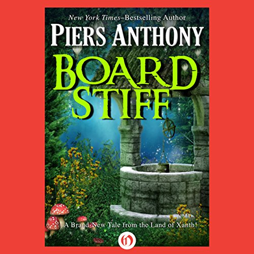 Board Stiff                   By:                                                                                                                                 Piers Anthony                               Narrated by:                                                                                                                                 Matthew Josdal                      Length: 13 hrs and 47 mins     1 rating     Overall 1.0