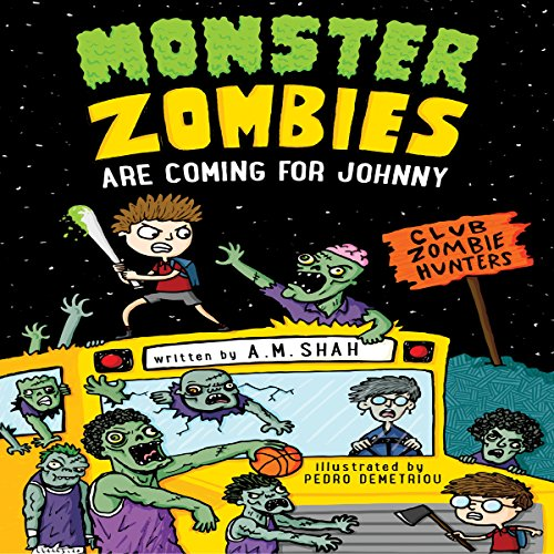 Monster Zombies Are Coming for Johnny audiobook cover art