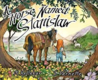 A Horse Named Stanislaw