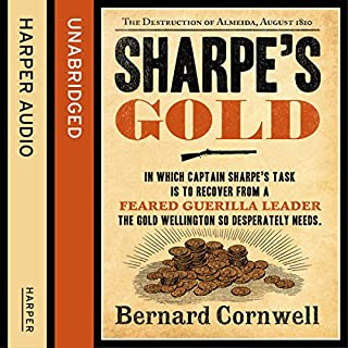 Sharpe's Gold: The Destruction of Almeida, August 1810     The Sharpe Series, Book 9              Auteur(s):                                                                                                                                 Bernard Cornwell                               Narrateur(s):                                                                                                                                 Rupert Farley                      Durée: 9 h et 43 min     14 évaluations     Au global 4,9