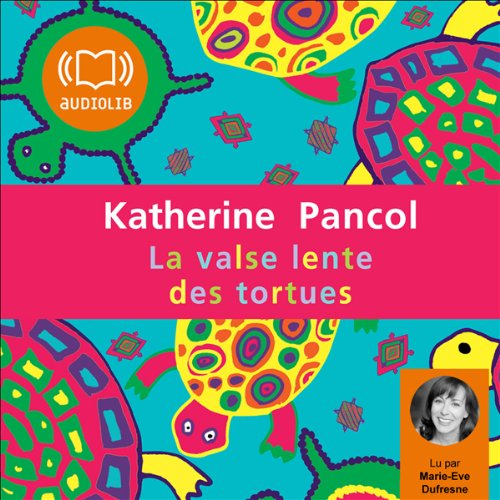La valse lente des tortues audiobook cover art