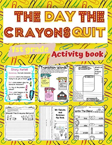 The day the crayons quit 1st grade Activity book: kids books, Activity book for kids, workbook for kids, coloring book, book for ... , books for boys , books for girls.