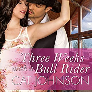 Three Weeks with a Bull Rider audiobook cover art