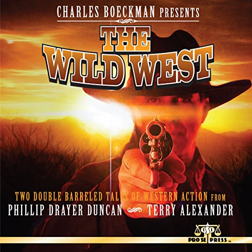 Charles Boeckman Presents: The Wild West audiobook cover art