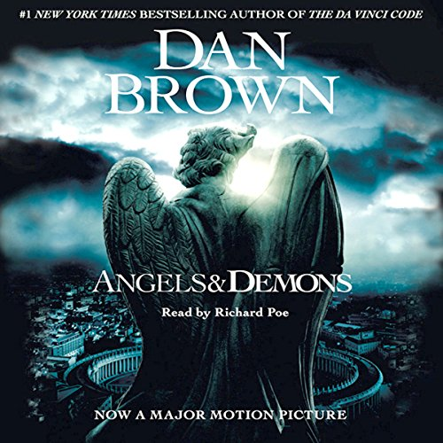 Angels and Demons                   By:                                                                                                                                 Dan Brown                               Narrated by:                                                                                                                                 Richard Poe                      Length: 18 hrs and 28 mins     1,497 ratings     Overall 4.4