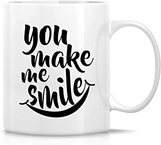Retreez Funny Mug - You Make Me Smile Smiley 11 Oz Ceramic Coffee Mugs - Funny, Sarcasm, Sarcastic, Motivational, Inspirational birthday gifts for friends, coworkers, siblings, girlfriend, boyfriend