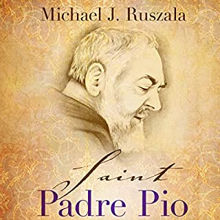 Saint Padre Pio: In the Footsteps of Saint Francis audiobook cover art