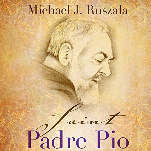 Saint Padre Pio: In the Footsteps of Saint Francis                   By:                                                                                                                                 Michael J. Ruszala,                                                                                        Wyatt North                               Narrated by:                                                                                                                                 David Glass                      Length: 3 hrs and 21 mins     67 ratings     Overall 4.3