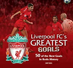 Liverpool FC Greatest Goals