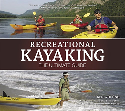 Compare Textbook Prices for Recreational Kayaking: The Ultimate Guide Heliconia Comprehensive Instructional Handbook Covers Equipment, Strokes, Paddling Techniques, Capsize Recovery, Kayak Safety, Paddler's First Aid, & More First Edition ISBN 9781896980423 by Whiting, Ken