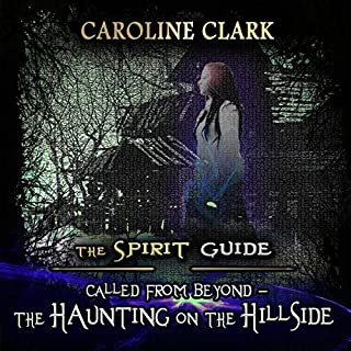 Called from Beyond     The Spirit Guide: Ghosts and Haunted Houses              By:                                                                                                                                 Caroline Clark                               Narrated by:                                                                                                                                 Jennifer Gilmour                      Length: 6 hrs and 39 mins     3 ratings     Overall 3.0