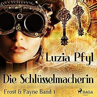 Die Schlüsselmacherin     Frost & Payne 1              Autor:                                                                                                                                 Luzia Pfyl                               Sprecher:                                                                                                                                 Hainrich Matters                      Spieldauer: 4 Std. und 16 Min.     14 Bewertungen     Gesamt 4,1