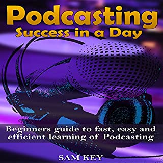 Podcasting: Success in a Day cover art