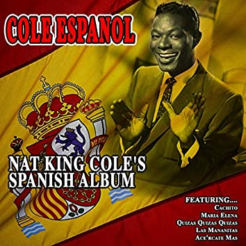 Cole Espanol - Nat King Cole's Spanish Album