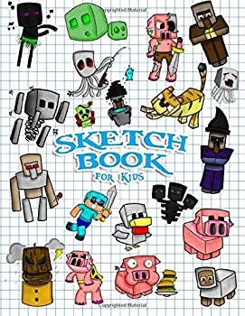 Sketchbook for Kids  Practice How to Draw Book 114 Pages of 8.5 x 11 Blank Paper for Sketch book Drawing Doodling or Sketching  Unofficial Minecraft Adventure cover