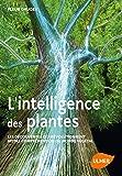 L'intelligence des plantes - Les...