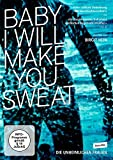 Bilder : Baby I Will Make You Sweat