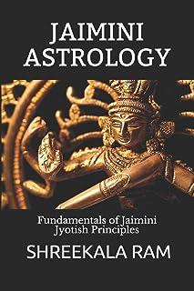 JAIMINI ASTROLOGY: Fundamentals of Jaimini Jyotish Principles