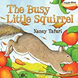 The Busy Little Squirrel (Classi...