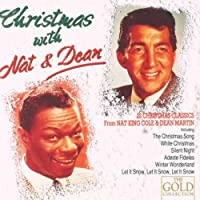 Christmas With Nat & Dean by Nat 'King' Cole & Dean Martin (1997-11-02)