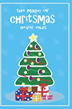 the magic of christmas never ends lined writing notebook / journal . 6x9_120_bleed: the magic of christmas lined writing a...