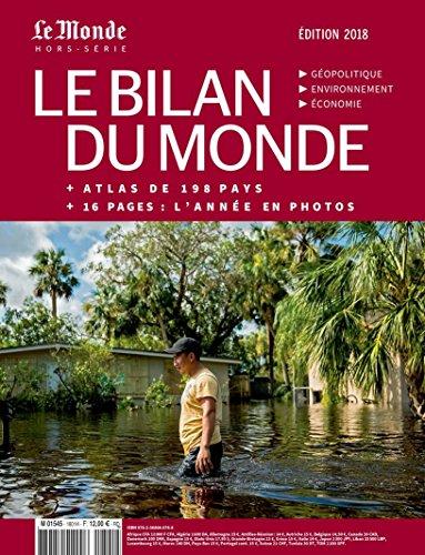 Le Bilan du Monde ed.2018 + l'Atlas de 198 Pays + 16 pages:l'annee en photos