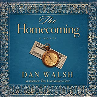 The Homecoming     A Novel              By:                                                                                                                                 Dan Walsh                               Narrated by:                                                                                                                                 Roger Mueller                      Length: 7 hrs and 58 mins     45 ratings     Overall 4.5