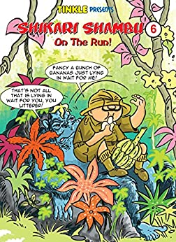 Shikari Shambu On The Run (Vol-6) : Tinkle Collection by [Rajani Thindiath]